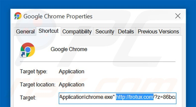 Removing trotux.com from Google Chrome shortcut target step 2