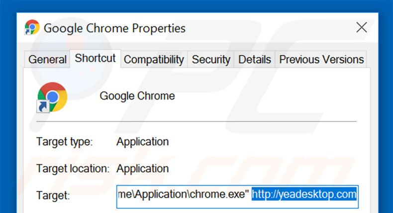 Removing yeadesktop.com from Google Chrome shortcut target step 2