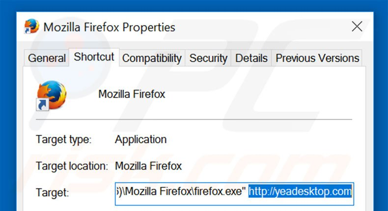 Removing yeadesktop.com from Mozilla Firefox shortcut target step 2
